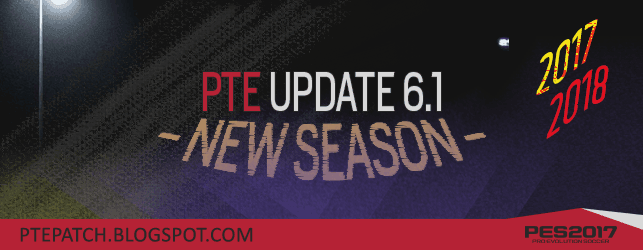 [Fshare] PTE Patch 2017 UPDATE 6.1 Final - Patch PES 2017 mới nhất