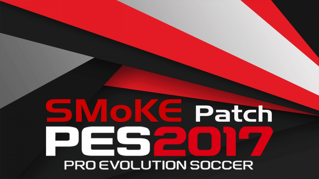 [Fshare] Download PES 2017 SMoKE Patch 9.5.1 – Patch PES 2017 mới nhất