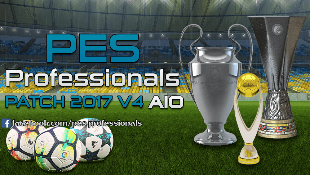 [Fshare] PES Professionals Patch 2017 V4 - Patch PES 2017 mới nhất