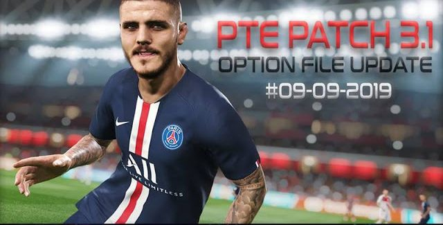 PES 2019 PTE Patch 2019 3.1 DLC 6.0 Option File by Sofyan Andri (9/9/2019)