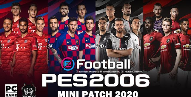 PES 6 eFootball PES 2020 Edition Mini Patch - Patch PES 6 mới nhất